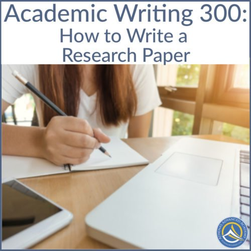 Academic Writing 300: How to Write a Research Paper