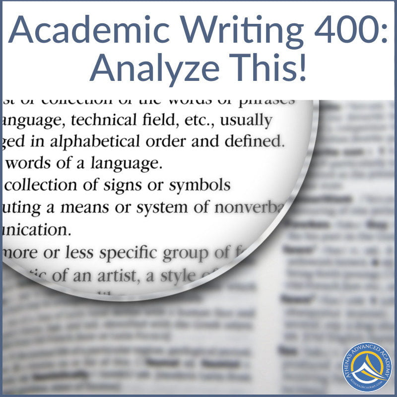 Academic Writing 400: Analyze This