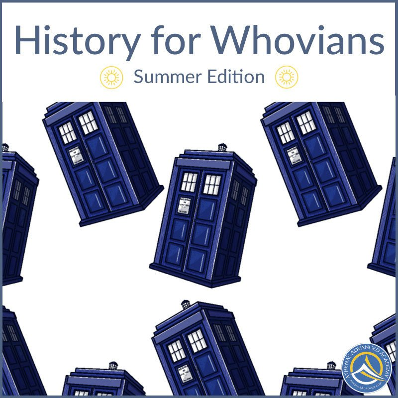 History for Whovians - Summer Edition
