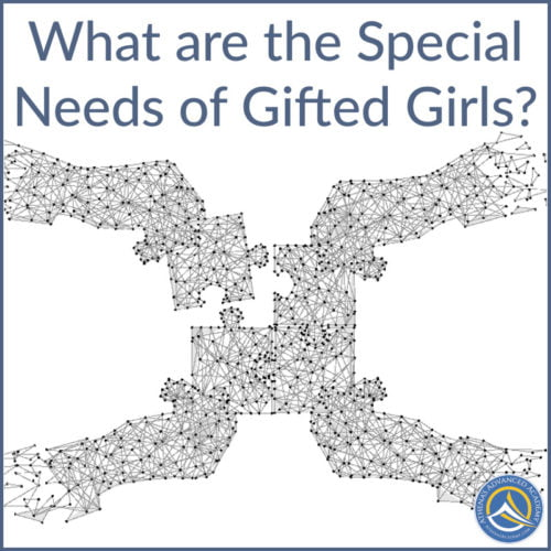 What are the Special Needs of Gifted Girls?
