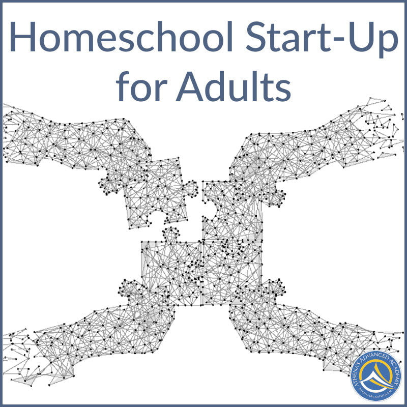 Homeschool Start-Up for Adults