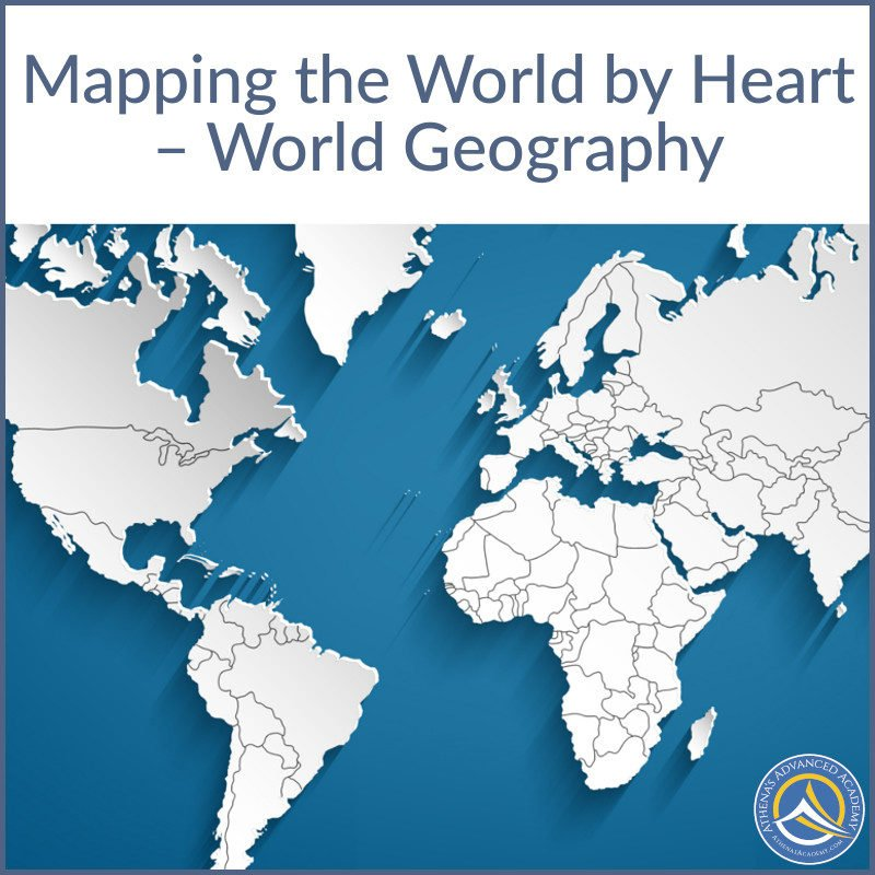 Mapping the World by Heart - World Geography - Year-long Course - 2019/20 -  11 AM PT
