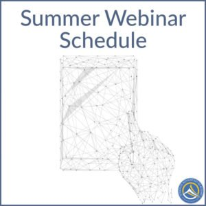 Summer Webinar Schedule