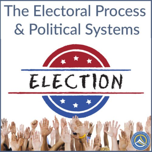 The Electoral Process & Political Systems