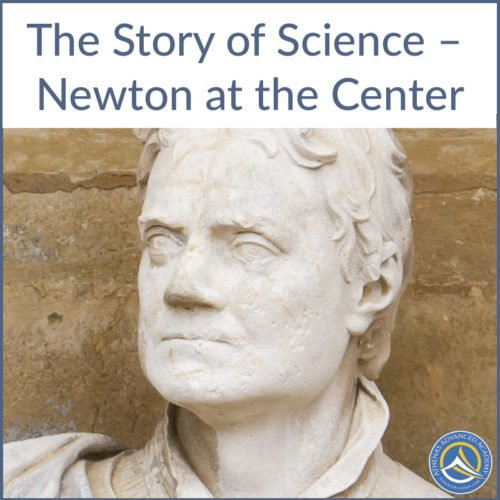 The Story of Science – Newton at the Center