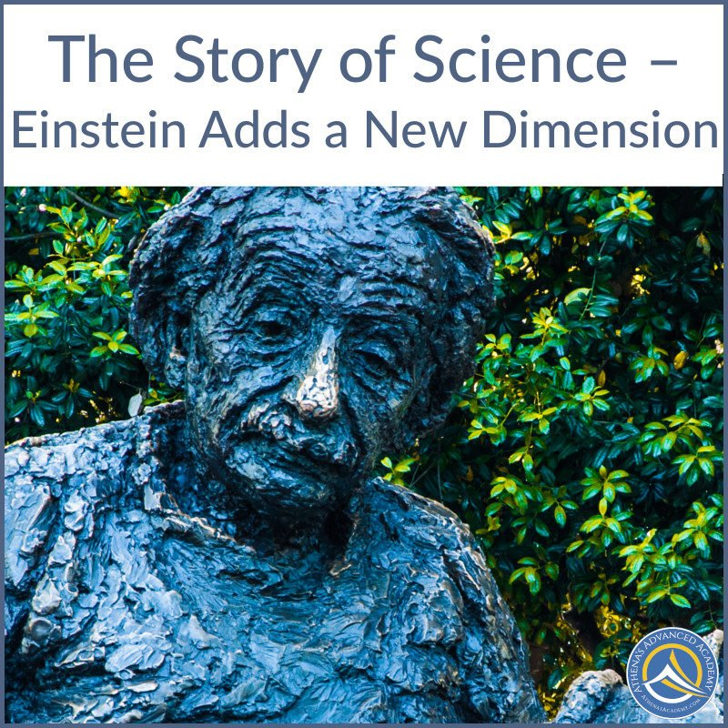 The Story of Science - Einstein Adds a New Dimension