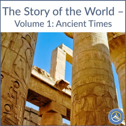 The Story of the World - Volume 1: Ancient Times