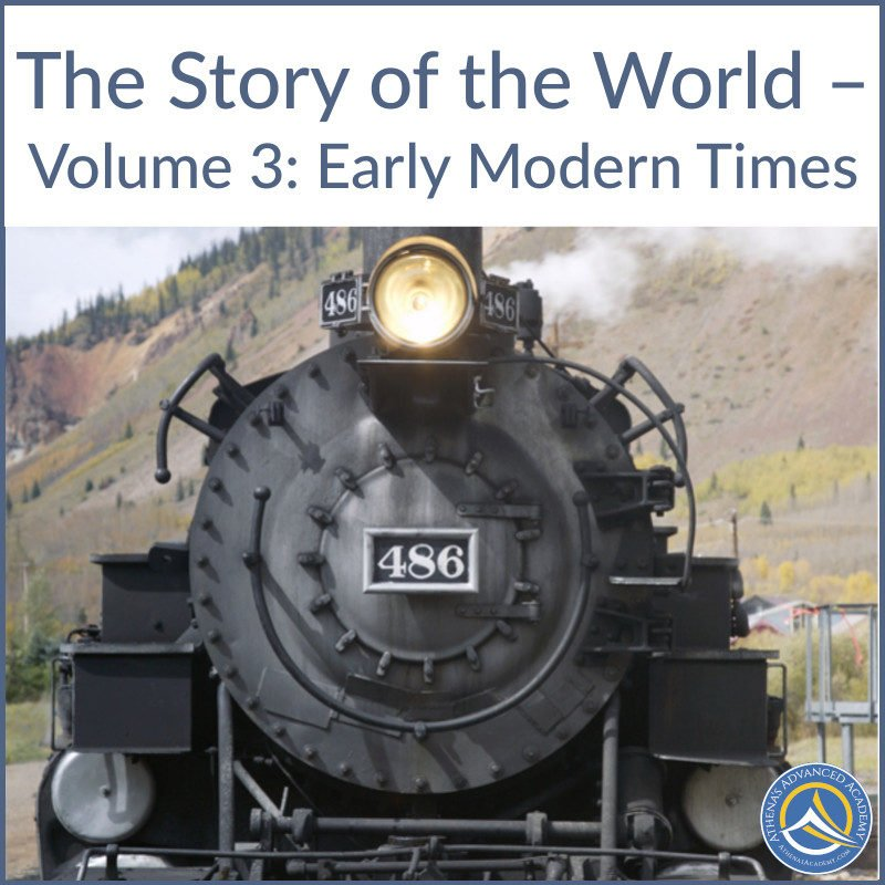 The Story of the World - Volume 3: Early Modern Times