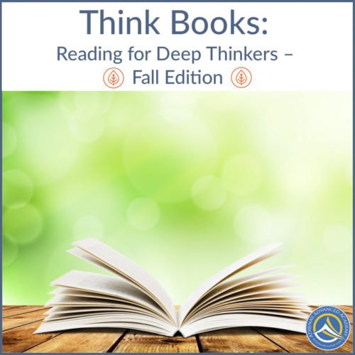Think Books: Reading for Deep Thinkers - Fall Edition