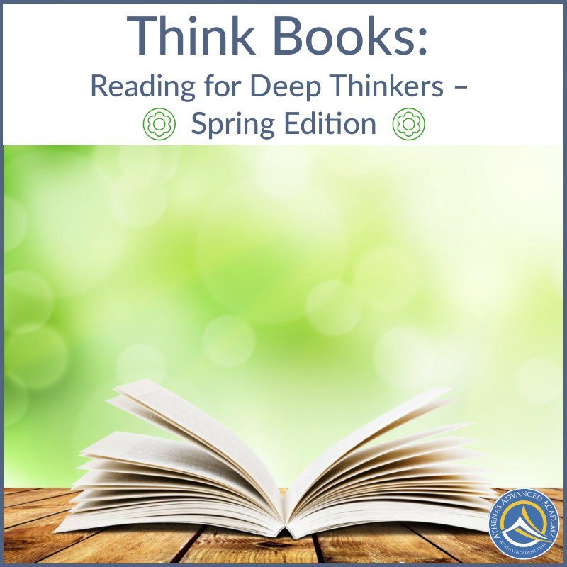 Think Books: Reading for Deep Thinkers - Spring Edition