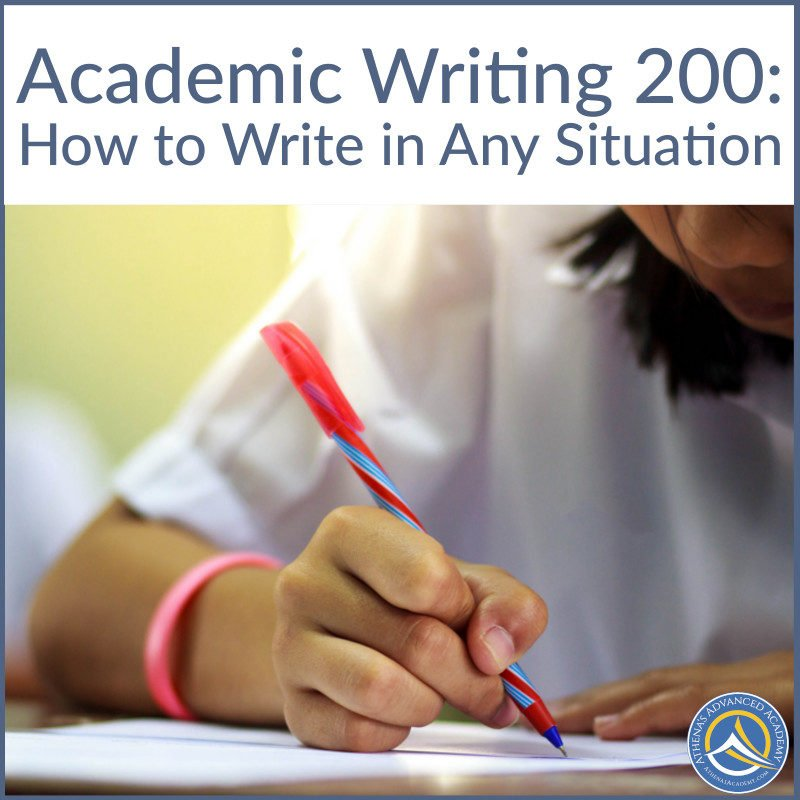 Academic Writing 200: How to Write in Any Situation